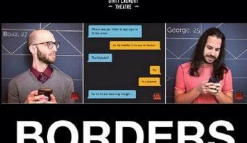 'הגדר' (BORDERS) – מחזה ישראלי בתאטרון אמריקאי – הזמנה לצפייה